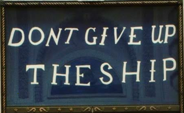 "A sign from Memorial Hall on the US Naval Academy reads, ""Don't Give Up The Ship"""